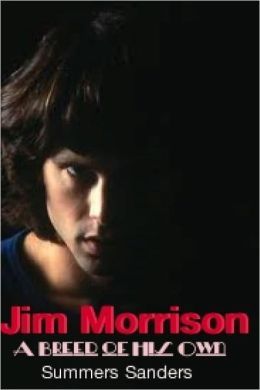 Jim Morrison A Breed Own His Own