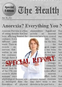 ANOREXIA - Everything You Need to Know About Anorexia