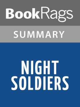 Night Soldiers by Alan Furst l Summary & Study Guide