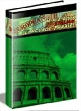 Italian Language Phrase Book - Learn Conversational Italian Quickly (Well-Formatted Edition)