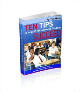TEN TIPS To Help Inattentive ADHD Students SUCCEED