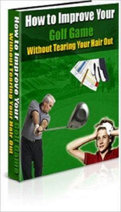 How to Improve Your Golf Game