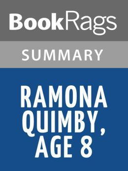 Ramona Quimby, Age 8 by Beverly Cleary l Summary & Study Guide