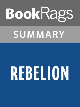 Rebellion by Nora Roberts l Summary & Study Guide