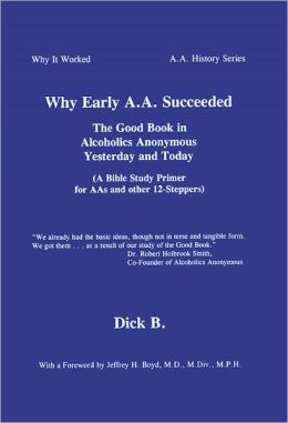 Why Early A.A. Succeeded