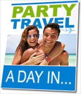 Party Travel: A Day In...