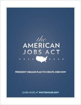 The American Jobs Act Comprehensive Fact Sheet