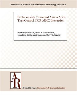Evolutionarily Conserved Amino Acids That Control TCR-MHC Interaction
