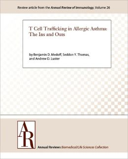 T Cell Trafficking in Allergic Asthma: The Ins and Outs