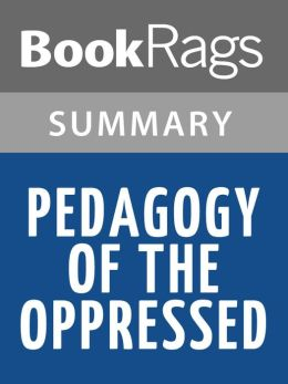 pedagogy of the oppressed chapter 2 Reflection on chapter 2 of paolo freire's peadagogy of the oppressed key concepts: the banking concept of education biophily and necorphily.