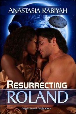 Resurrecting Roland