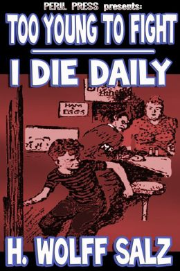 Too Young To Fight - I Die Daily