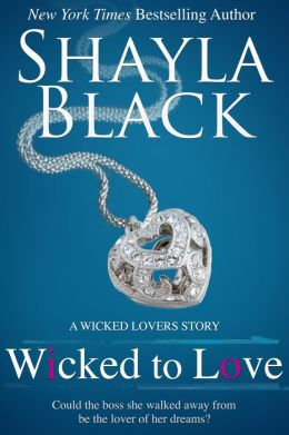 Wicked to Love (A Wicked Lovers Novella)
