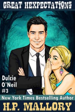 Great Hexpectations (Dulcie O'Neil Series #3)