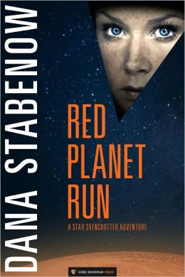 Red Planet Run (Star Svensdotter Series #3)