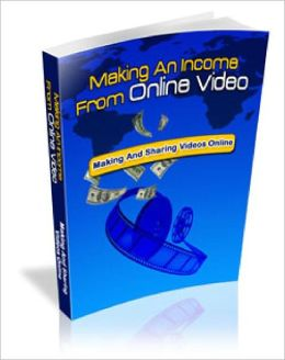 Making An Income From Online Video Steps To Getting More Traffic From YouTube