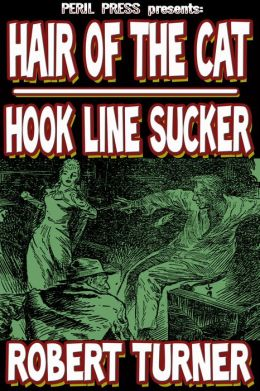Hair of the Cat - Hook, Line and Sucker!