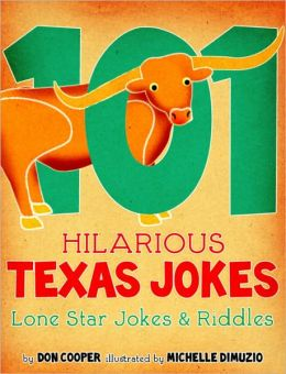 101 Hilarious Texas Jokes - Lone Star Jokes and Riddles