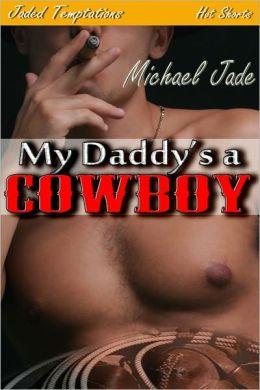 My Daddy's a Cowboy