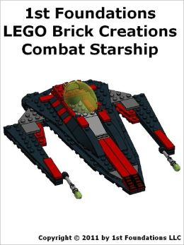 1st Foundations LEGO Brick Creations - Instructions for a Combat Starship