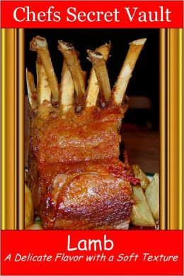 Lamb - A Delicate Flavor with a Soft Texture