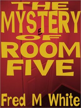 The Mystery of Room Five