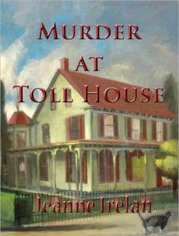 Murder at Toll House