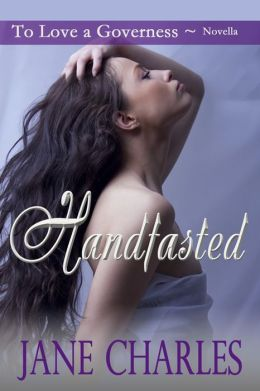 Handfasted (To Love a Governess Novella)