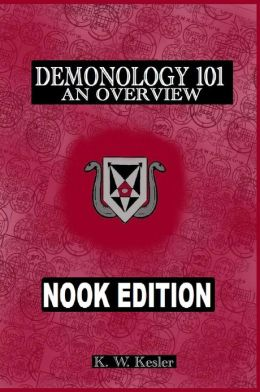 DEMONOLOGY 101: An Overview, Nook Edition.