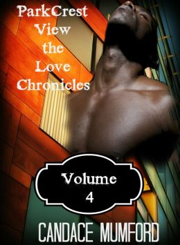 ParkCrest View - The Love Chronicles Volume 4