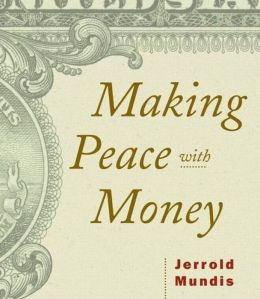 Making Peace with Money