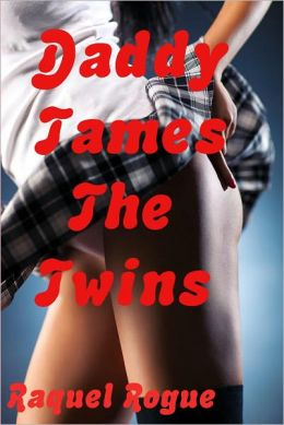 Daddy Tames The Twins
