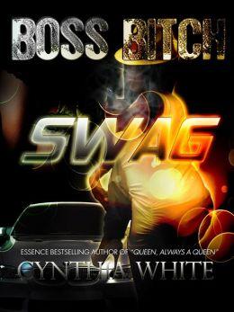 Boss Bitch Swag
