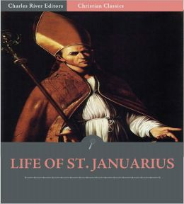 The Life of St. Januarius