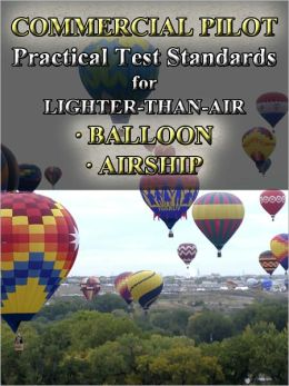 Commercial Pilot Practical Test Standards for Lighter-Than-Air, Balloon and Airship
