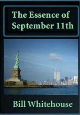The Essence of September 11th