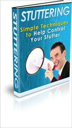 How to Control Stuttering - Simple Techniques to Help Control Your Stutter