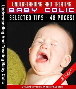 Understanding And Treating Baby Colic