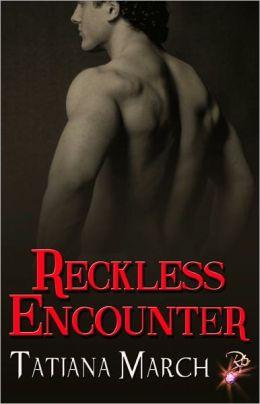 Reckless Encounter (Contemporary Romance)