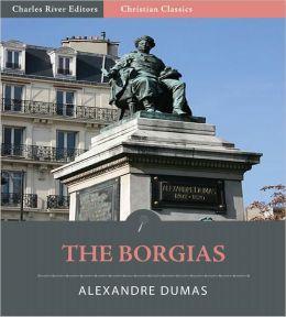 The Borgias (Illustrated)