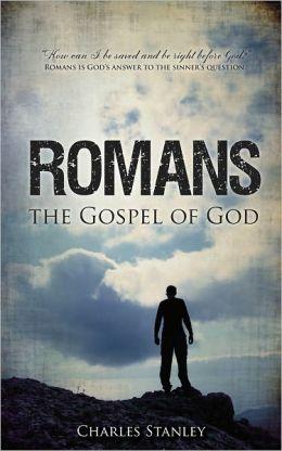 Romans: The Gospel of God