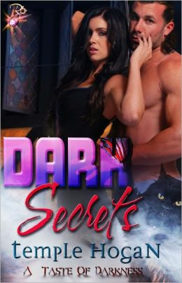 Dark Secrets (Paranormal Erotic Romance, Vampires, A Taste of Darkness Series, Book Two)