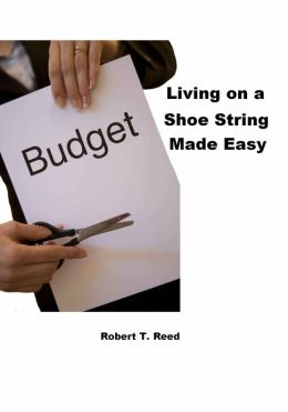 LIVING ON A SHOE STRING MADE EASY