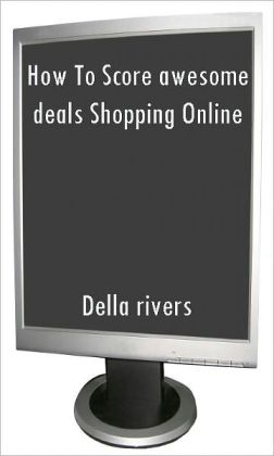 How To Score awesome deals Shopping Online