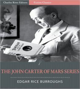 The John Carter of Mars Series: Volumes 1-5 (Illustrated)