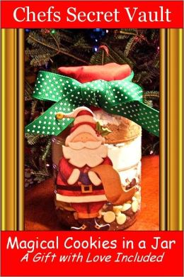 Magical Cookies in a Jar A Gift with Love Included