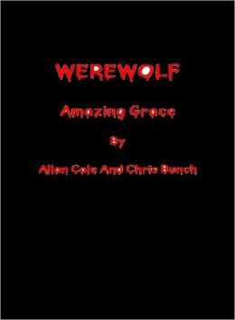 WEREWOLF: Amazing Grace