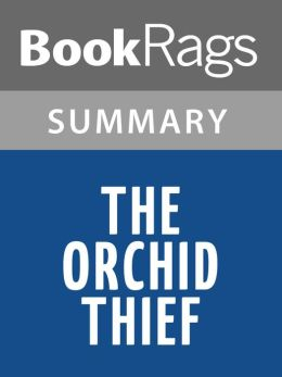 The Orchid Thief by Susan Orlean l Summary & Study Guide