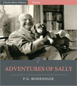 The Adventures of Sally (Illustrated)