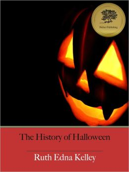 The History of Halloween (Illustrated)